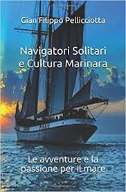 Navigatori Solitari e Cultura Marinara